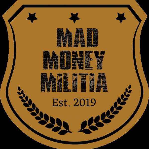 Mad Money Militia